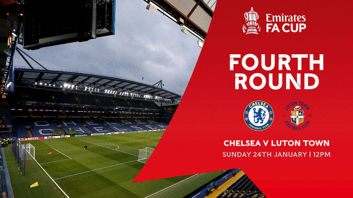 Emirates FA Cup fourth round tie at Chelsea live on BBC One - News - Luton  Town